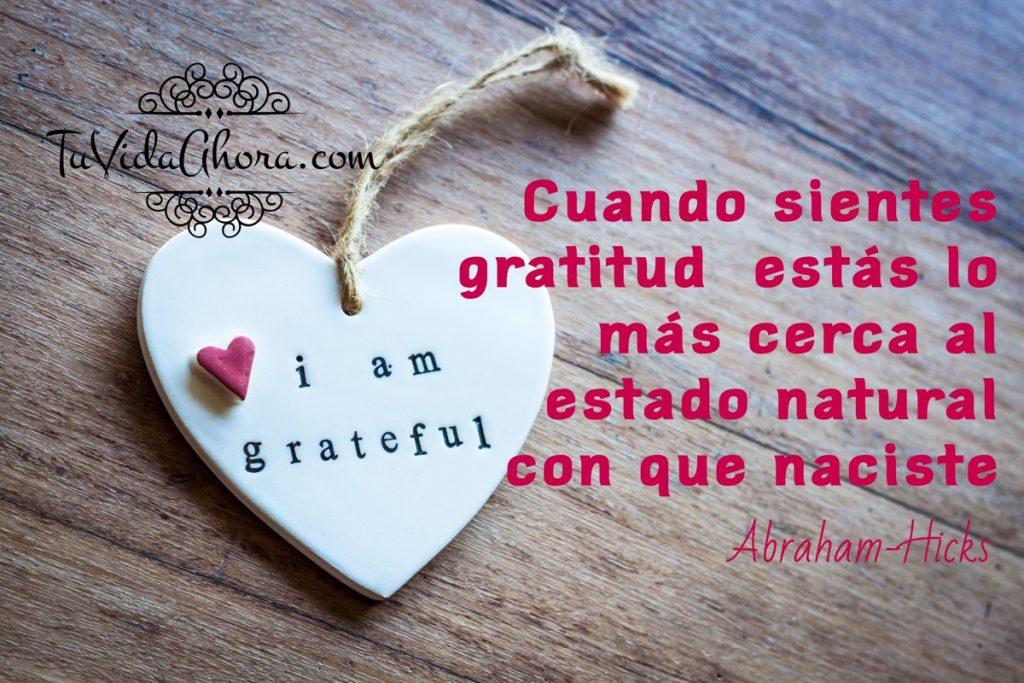 abraham hicks cuando sientes gratitud