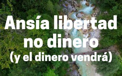 Ansía libertad no dinero