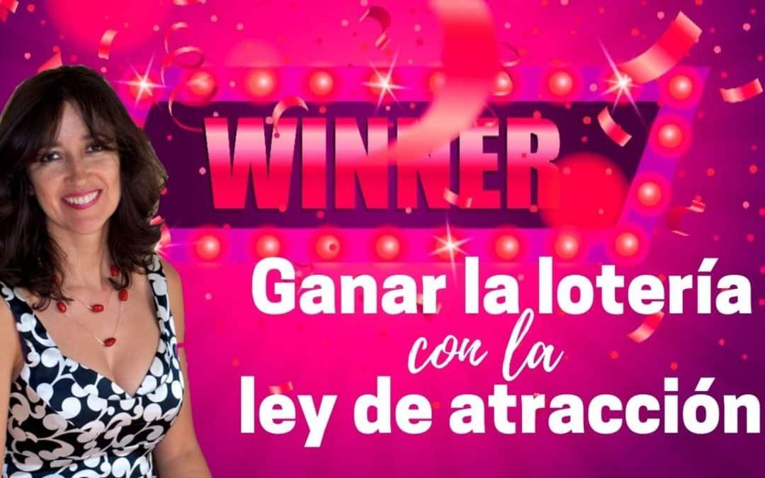 Ganar la lotería con la ley de atracción