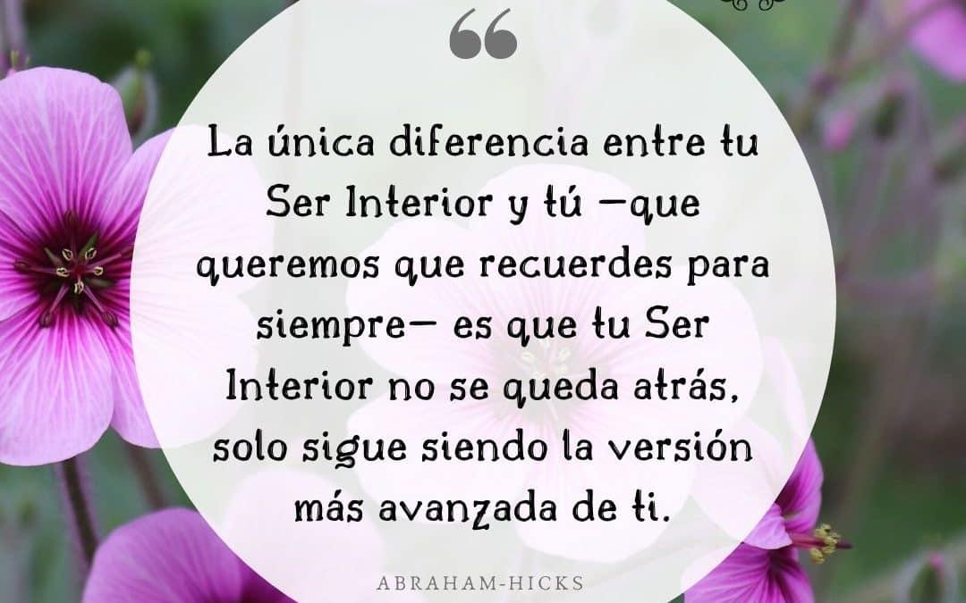 La única diferencia entre tu Ser Interior y tú