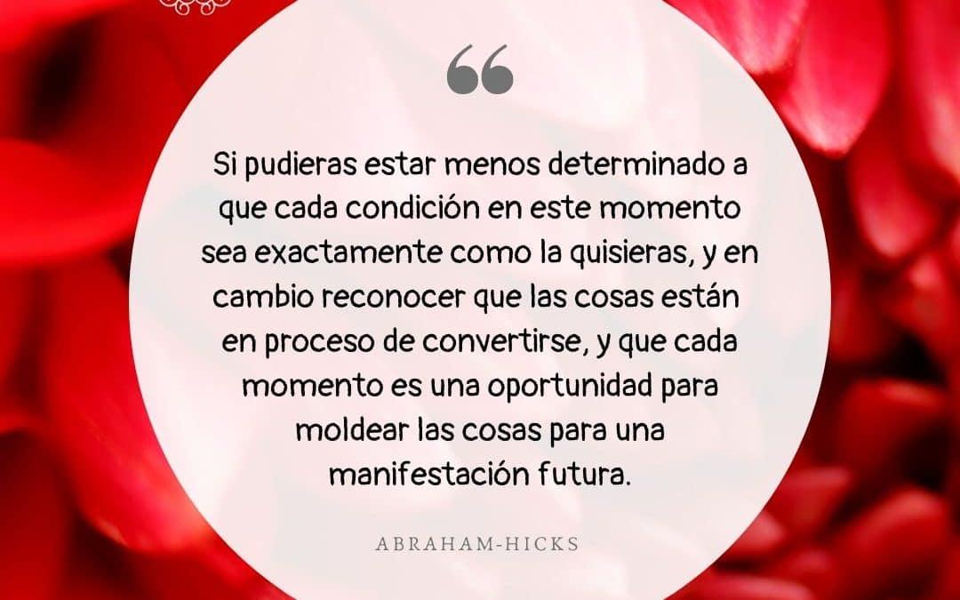 Cada momento es una oportunidad