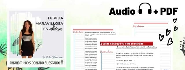 audio + pdf abraham hicks en espanol